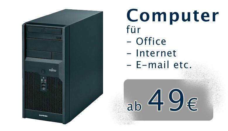 Computer ab 49,-
